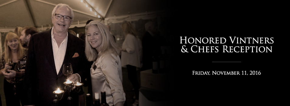 Honored Vintners & Chefs Reception